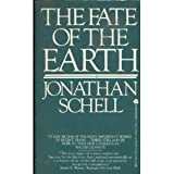 The Fate of the Earth (0380613255) by Schell, Jonathan