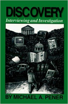 Discovery: Interviewing and investigation