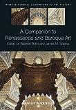 img - for Babette Bohn: A Companion to Renaissance and Baroque Art (Hardcover); 2013 Edition book / textbook / text book