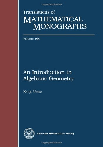 An Introduction to Algebraic Geometry (Translations of Mathematical Monographs)
