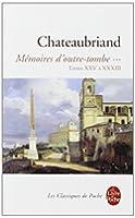 Mémoires d'outre-tombe, tome 3 : Livres XXV à XXXIII