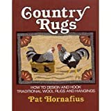 img - for Country Rugs: How to Design and Hook Traditional Wool Rugs and Hangings Paperback February 1, 1992 book / textbook / text book