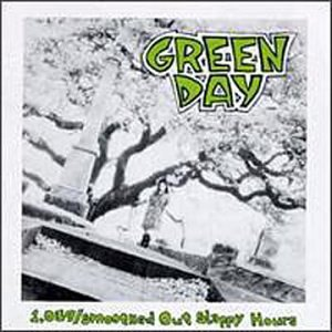 Green Day - 1039  Smoothed Out, Slappy Hours - Zortam Music
