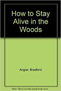 how to stay alive in the woods pdf