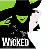 Wicked (2003 Original Broadway Cast) ~ Stephen Schwartz