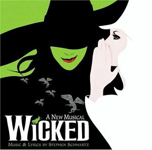 Wicked - Wicked the Musical - Zortam Music