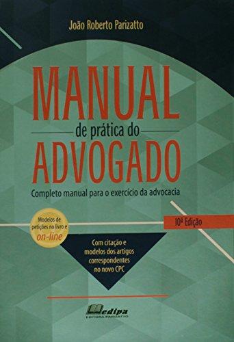 Manual de Prática do Advogado (Em Portuguese do Brasil)