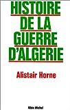 img - for Histoire de La Guerre D'Algerie (French Edition) book / textbook / text book