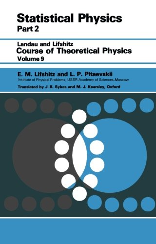 Statistical Physics: Theory Of The Condensed State (Course Of Theoretical Physics Vol. 9)