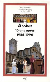 Assise, dix ans apr�s, 1986-1996 par Boespflug