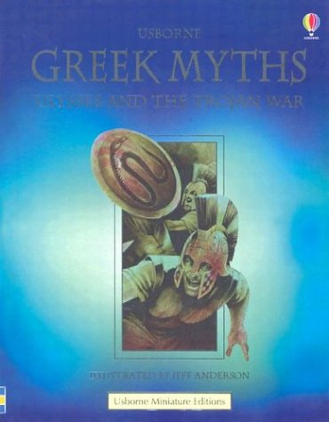 Greek Myths Ulysses and the Trojan War By Supriya Kapur