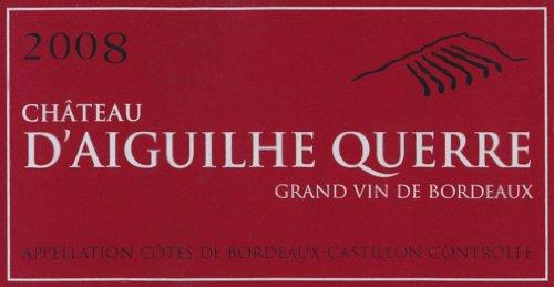 2008 Chateau D'Aiguilhe Querre Cotes De Castillon Bordeaux 750 Ml