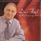 Dave Floyd Dave Floyd - With a Song in My Heart