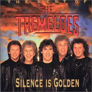 The Tremeloes - Silence Is Golden The Best Of The Tremeloes - Zortam Music