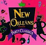 echange, troc Various Artists - New Orleans Party Classics