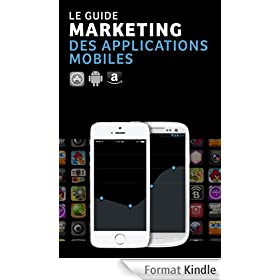 Le Guide Marketing des Applications Mobiles