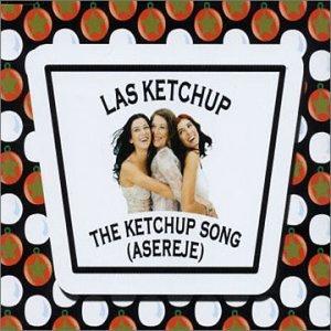 Las Ketchup - Asereje: The Ketchup Song - Zortam Music