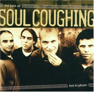 Soul Coughing - Lust in Phaze-the Best of.. - Zortam Music