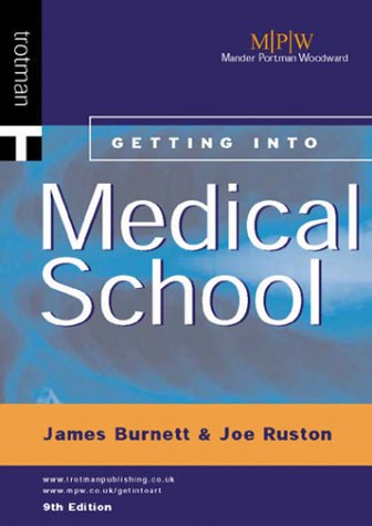 Getting into Medical School (Getting into Course Guides)