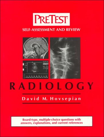 Radiology: PreTest Self-Assessment and Review PDF