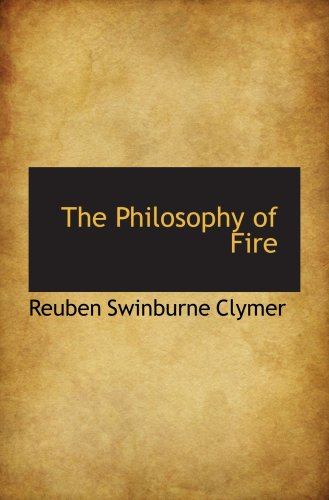 The Philosophy of Fire