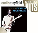 echange, troc Curtis Mayfield - The Very Best Of Curtis Mayfield