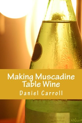 Making Muscadine Table Wine