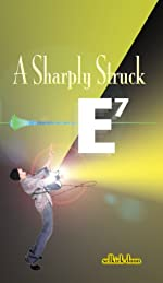 A Sharply Struck E7