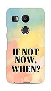 AMEZ if not now when Back Cover For LG Nexus 5x