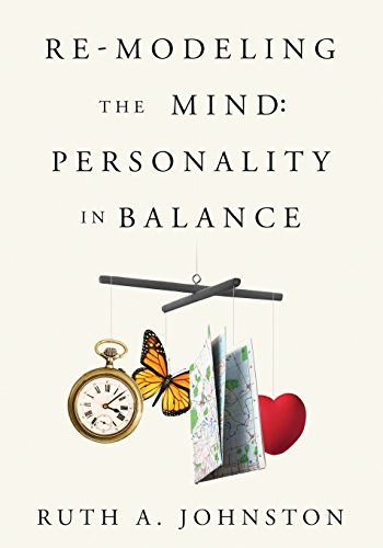 Re-Modeling the Mind: Personality in Balance