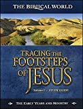 Tracing the Footsteps of Jesus Vol 1 companion study guide (1937652009) by Tony Moore