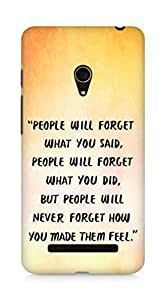 AMEZ people will forget what you said did Back Cover For Asus Zenfone 5