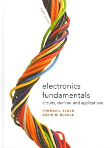 Electronics Fundamentals: Circuits, Devices & Applications with Lab Manual (8th Edition) by Prentice Hall