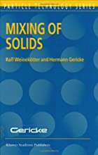 Mixing of Solids Particle Technology Series