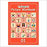 Tom's World  ピクチャーワークブック01 (児童英検対策や小学校での英語ノートに基づく教材としてピッタリ)