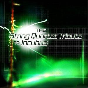 Incubus - String Quartet Tribute to Incubus - Zortam Music