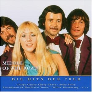 Middle of the Road - Nur das Beste: die Hits der 70er - Zortam Music