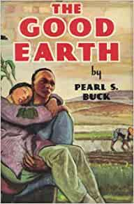 The good earth book by pearl s buck