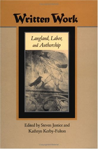Written Work: Langland, Labor, And Authorship (The Middle Ages Series) front-332776