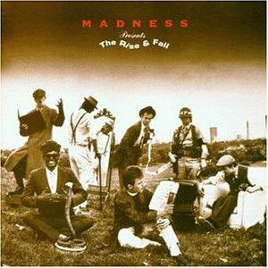 Madness - Rise & Fall - Zortam Music
