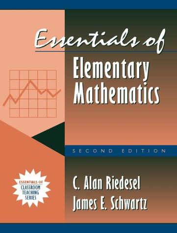 Essentials of Elementary Mathematics: (Part of the Essentials of Classroom Teaching Series) (2nd Edition)