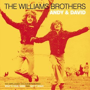 The Williams Brothers: Andy & David by The Williams Brothers