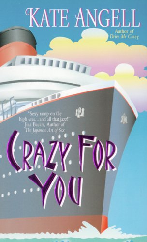 Crazy For You, KATE ANGELL