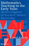 Mathematics teaching in the early years :  an investigation of teachers