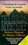 img - for The Orion Mystery - Unlocking the Secrets of the Pyramids book / textbook / text book