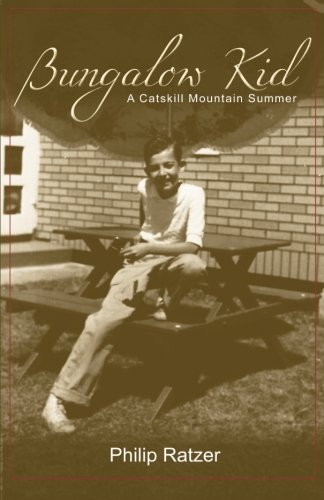 Bungalow Kid: A Catskill Mountain Summer