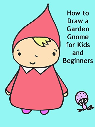 How to Draw a Garden Gnome for Kids and Beginners