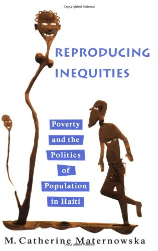 Reproducing Inequities: Poverty and the Politics of...