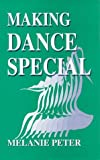 Making dance special : developing dance in the curriculum with pupils with special educational needs /