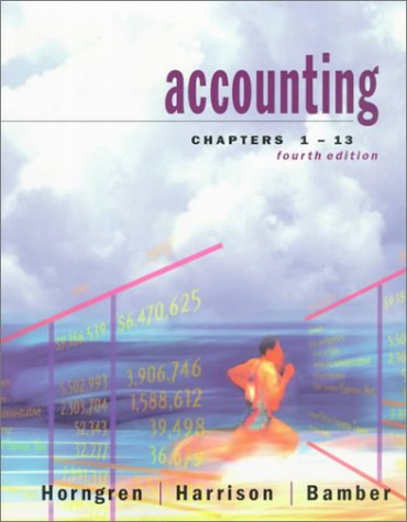 Accounting, Chapters 1-13 (4th Edition)